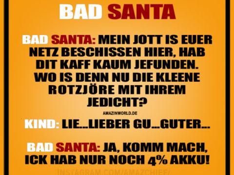 Bad Santa - Er ist so besinnlich