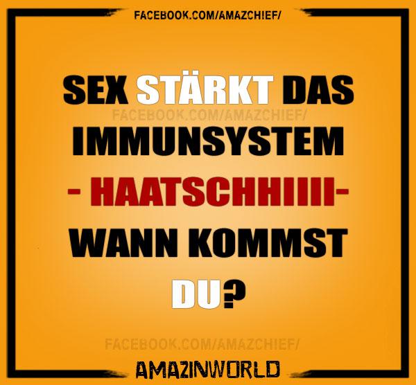 Sex stärkt das Imunnsystem -Hatschi- Wann kommst du?