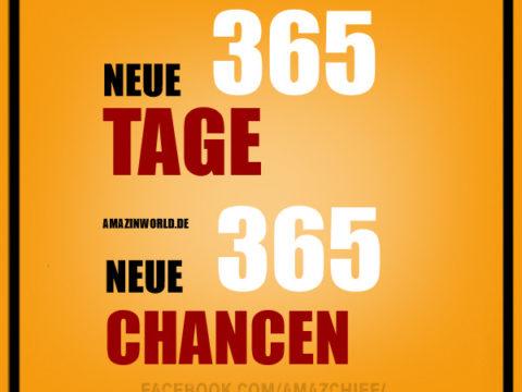 365 neue Tage, 365 neue Chancen
