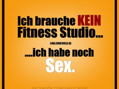 Ich brauche kein Fitness-Studio, ich habe noch Sex.