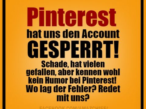 Pinterest hat Account gesperrt!