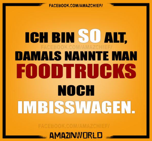 Ich bin so alt, damals nannte man Foodtrucks noch Imbisswagen.